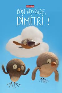 Bon voyage Dimitri